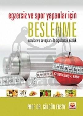 Egzersiz ve Spor Yapanlar İçin Beslenme Sorular ve Cevapları ile Açıklamalı Sözlük