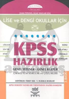 KPSS Lise ve Dengi Okullar İçin KPSS Hazırlık: Genel Yetenek - Genel Kültür