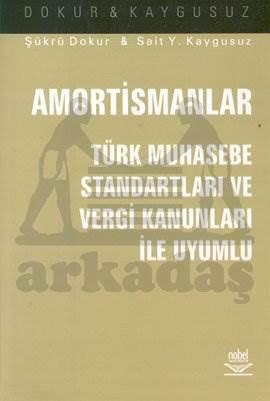 Amortismanlar; Türk Muhasebe Standartları ve Vergi Kanunları İle Uyumlu