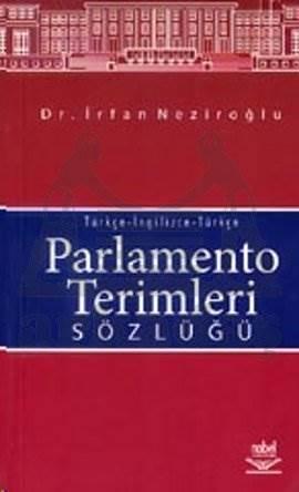 Parlamento Terimleri Sözlüğü Türkçe-İngilizce-Türkçe