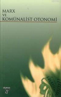 Marx Ve Komünalist Otonomi