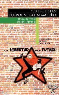 Futbolistas; Futbol Ve Latin Amerika