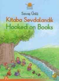 Kitaba Sevdalandık / Hooked On Books