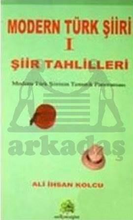 Modern Türk Şiir 1 Şiir Tahlilleri
