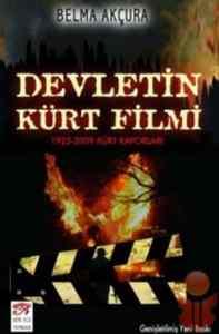 Devletin Kürt Filmi; (1925-2009 Kürt Raporları)