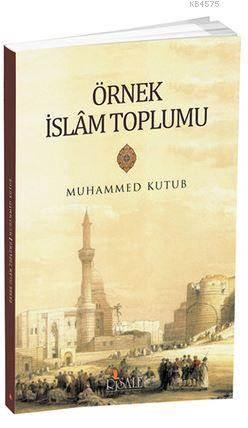 Örnek İslam Toplumu