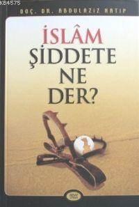 İslam Şiddete Ne Der? Kod 0010