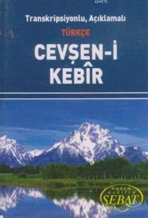 Transkripsiyonlu, Açıklamalı Türkçe Cevşan-İ Kebir (Mini Boy) Kod 1023