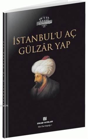 İstanbul'u Aç Gülzâr Yap