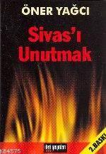 Sivas'ı Unutmak
