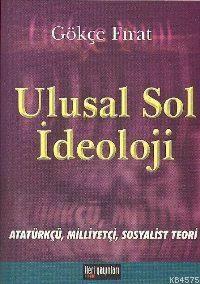 Ulusal Sol İdeoloji; Atatürkçü, Milliyetçi, Sosyalist Teori