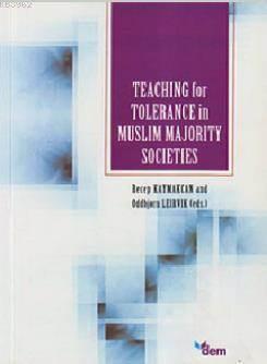 Teaching For Tolerance İn Muslim Majority Societies