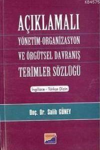 Açıklamalı Yönetim; Organizasyon Ve Örgütsel Davranış Terimler Sözlüğü