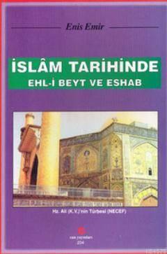 İslam Tarihinde Ehl-İ Beyt Ve Eshab