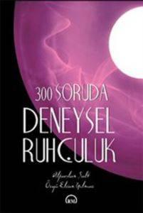 300 Soruda Deneysel Ruhçuluk