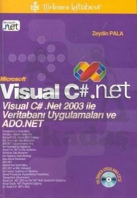 Visual C# Net 2003 ile veritabanı uygulamaları Adonet