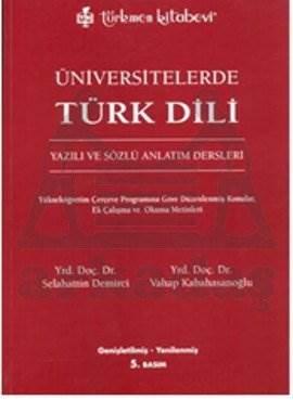 Üniversitelerde Türk Dili; Yazılı ve Sözlü Anlatım Dersleri