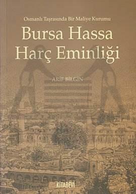 Bursa Hassa Harç Eminliği; Osmanlı Tarasında Bir Maliye Kurumu