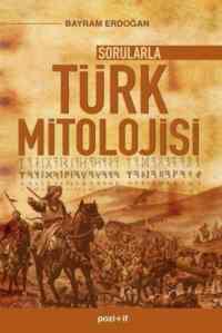 Sorularla Türk <br/>Mitolojisi