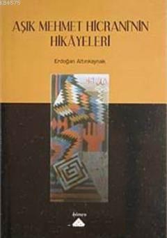 Aşık Mehmet Hicrani'nin Hikayeleri