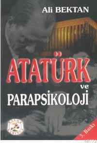 Atatürk ve Parapsi ...