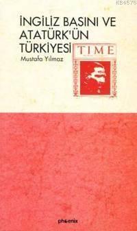 İngiliz Basını Ve Atatürk´Ün Türkiyesi