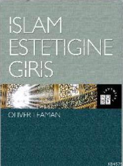 İslam Estetiğine G ...