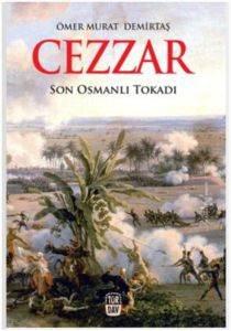 Cezzar; Son Osmanlı Tokadı