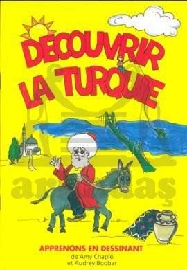 Decouvrır La Turqu ...
