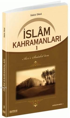 İslam Kahramanları - 1