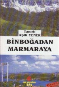 Binboğadan Marmaraya