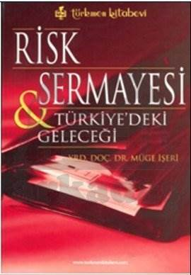 Risk Sermayesi & Türkiyedeki Geleceği