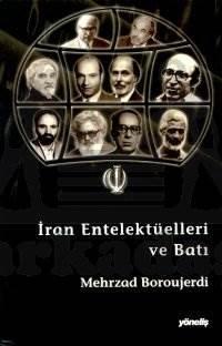İran Entelektüelleri ve Batı