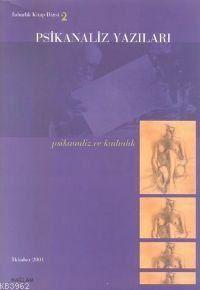 Psikanaliz Yazıları 2; Psikanaliz Ve Kadın