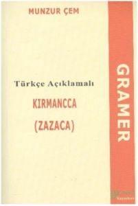 Türkçe Açıklamalı Kırmanca Zazaca Gramer