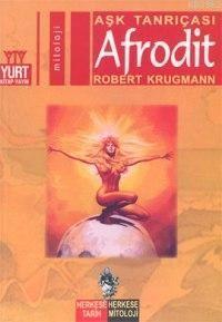 Afrodit; Aşk Tanrıçası