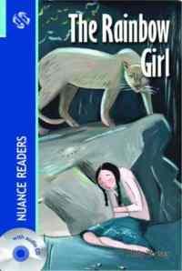 The Rainbow Girl; Nuance Readers Level-3