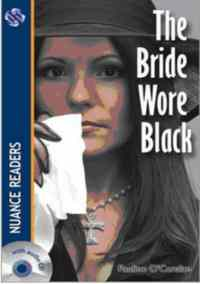 The Bride Wore Black; Nuance Readers Level 2