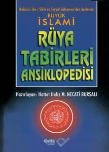İslâmi Rüya Tâbirleri Ansiklopedisi