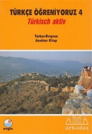Türkçe Öğreniyoruz 4 Türkçe - Kırgızca