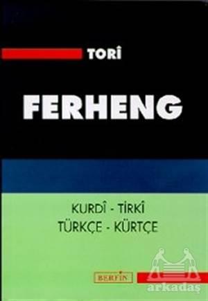 Ferheng Kurdi - Tirki Türkçe - Kürtçe