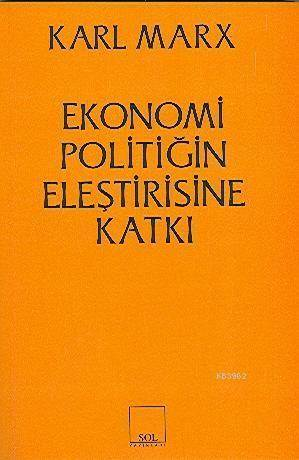 Ekonomi Politiğin Eleştirisine Katkı