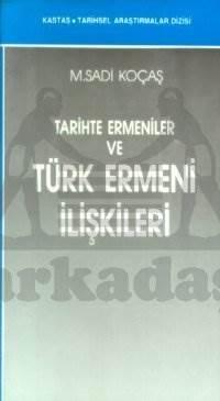 Tarıhte Ermenıler ve Turk-Ermeni ilişkileri