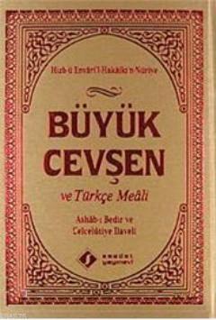 Büyük Cevşen Ve Türkçe Meali (Ashab- I Bedir Ve Celcelütiye İlaveli)