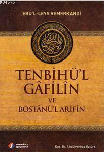 Tenbihü'l Gâfilîn Ve Bostânü'l Arifîn