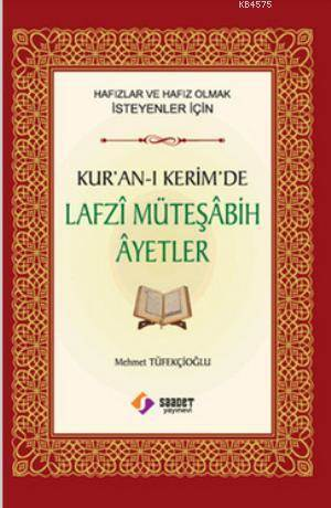 Kur'an-I Kerim'de Lafzi Müteşabih Ayetler