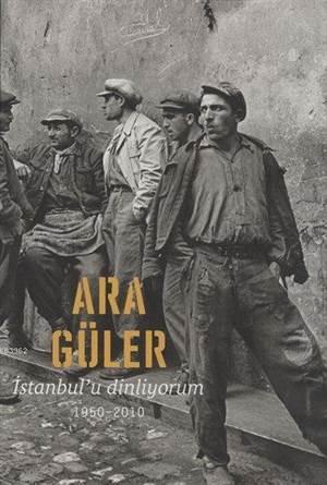İstanbul'u Dinliyorum 1950 - 2010 (Ciltli)