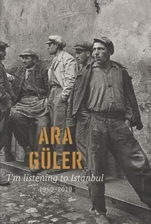 I'm Listening To Istanbul 1950 - 2010 (Ciltli)