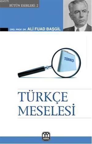 Türkçe Meselesi