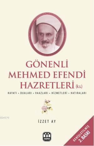 Gönenli Mehmet Efendi; İlim İrfan Ve Hizmet Pınarı